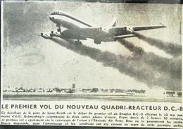 ► AVIATION  (1958) Long Beach N.Y. Premier Vol D'Essai Douglas DC-8   - Coupure De Presse (Encart Photo) - Historical Documents