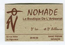 Carte De Visite °_ Carton-974-Nomade-Artisanat D'Ici Et D'Ailleurs-St.Pierre Réunion - Visiting Cards