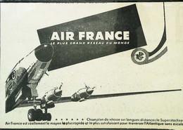 ► AVIATION (1958) Publicité Air France - Superstarliner Atlantique Sans Escale - Coupure De Presse (Encart Photo) - Historical Documents