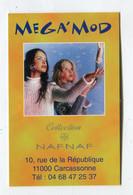 Carte De Visite °_ Carton-Méga'Mod-NafNaf-11 Carcassonne - Visiting Cards