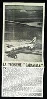 ► AVIATION (1958)  Toulouse Sud Aviation - Troisième Caravelle Pour AIR FRANCE - Coupure De Presse (Encart Photo) - Historical Documents