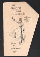 Menu (??)   AUX OFFICIERS DE L'ECOLE  DES  ANCIENS 23 Novembre 1894  (PPP28838) - Menus