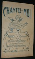 """Recueil Partitions Chansons Paroles, """"Chantez-moi"""" Un Jour Viendra, Willems, Illustré D'un Ange Angelot Amour Putto - Scores & Partitions"""