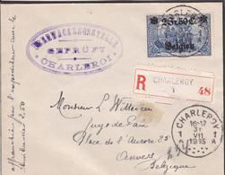Belgique - COB OC 9 Sur Lettre Recommandée De Charleroy (Charleroi) à Anvers (Antwerpen) - 31/07/1915 - Voir Desc. - [OC1/25] Gen.reg.