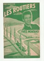YVES MONTAND Partition LES ROUTIERS De FRANCIS LEMARQUE En 1952 - Scores & Partitions