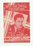 ALIX COMBELLE Partition ROCK AND DROLL Et WESTERN RAG En 1958 - Scores & Partitions