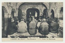 PARIS MONTMARTRE - CABARET DU NEANT - Caveau -  Les Spectres Gais... N° 4 - Théatre - Spectacle - Andere Monumenten, Gebouwen