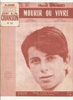 HERVE VILARD Partition MOURIR OU VIVRE Musique De DANYEL GERARD En 1966 - Scores & Partitions