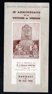 (guerre 14-18)  Menu Du 18e Anniversaire De La Victoire De VERDUN   (24 Juin 1934 )  (PPP28842) - Menus