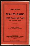 1945 - SUISSE Carte D'excursions BEX-les-BAINS - GRYON-VILLARS-LES PLANS Avec Tracés Pour Skieurs - 1:25,000 Voir Scans - Altri