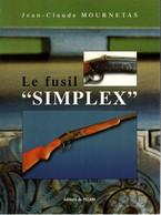 LE FUSIL SIMPLEX ARME CHASSE - Französisch
