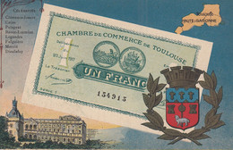 < (31) Toulouse Haute Garonne .. Carte Postale Billet Nécessite Un Franc Chambre De Commerce .. TTB - Bons & Nécessité