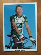 Cyclisme - Carte Publicitaire CREDIT AGRICOLE 1998 : François SIMON - Cycling