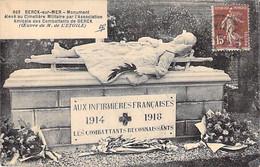 MILITARIA - 62 - BERCK Sur MER - AUX INFIRMIERES FRANCAISES Monument élevé Au Cimetière Militaire - CPA - Pas De Calais - Berck