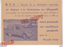 Au Plus Rapide Carte Voeux Années 50 PTT Service Distribution Motorisée Fourgonnette Postes Citroën 2 Cv Excellent état - Altri