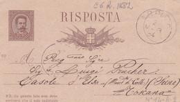 ITALIA - REGNO - ARPINO (FROSINONE) INTERO POSTALE - CON RISPOSTA PAGATA C. 15 - VIAGGIATA PER CASOLE D'ELSA (SIENA) - Entero Postal