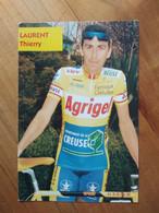 Cyclisme - Carte Publicitaire AGRIGEL LA CREUSE 1996 : Thierry LAURENT - Cycling