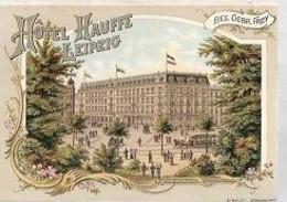 07 04 0 P//   LEIPZIG  HOTEL HAUFFE LEIPZIG     RECLAMEKAART - Non Classificati