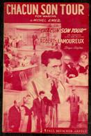 Partition Musicale Ancienne - Chacun Son Tour Avec Robert Lamoureux  Tour Production Disque Poulidor ... - Scores & Partitions