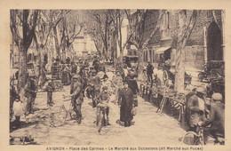 (186)  CPA  Avignon  Place Des Carmes  Le Marché Aux Occasions Dit Marché Aux Puces     (Bon état) - Avignon