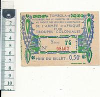 Billet De TOMBOLA - Armée D'Afrique Et Des Troupes Coloniales, 1917, WW1 - Lottery Tickets
