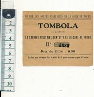 TOURS, 37 - Billet De TOMBOLA - Soupes Militaires De La Gare,  WW1 - Lottery Tickets