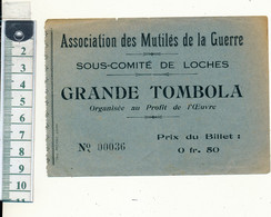 LOCHES, 37 - Billet De TOMBOLA - Association Des Mutilés De La Guerre, Ww1 - Lottery Tickets
