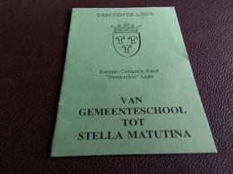 Lede Van Gemeenteschool Tot Stella Matutina - Collezioni
