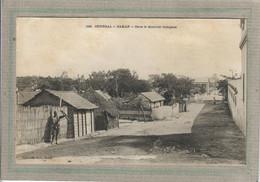 CPA - DAKAR - Sénégal - Aspect De La Rue Dans Le Quartier Indigène En 1900 - Senegal