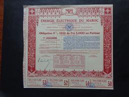 MAROC - ENERGIE ELECTRIQUE DU MAROC - OBLIGATION 5% 1932 DE 5 000 FRS - PARIS  - TITRE NON EMIS - Unclassified