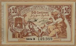 BÔNE ( Algérie - France ) 50 Centimes Chambre De Commerce 10 Juillet 1917 Série B - Chambre De Commerce