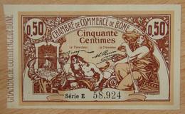 BÔNE ( Algérie - France ) 50 Centimes Chambre De Commerce 18 Mai 1915 Série E - Chambre De Commerce