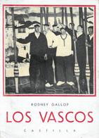 """"""" LOS VASCOS """" VERSION ESPAGNOLA De ISABEL GIL De RAMALES /Edicion Original 1948 - Cultural"""
