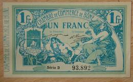 BÔNE ( Algérie - France ) 1 Franc Chambre De Commerce 18 Mai 1915 Série D - Chambre De Commerce