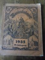 LUXEMBURGER MARIENKALENDER Für Das Jahr  1935  (nombreuses Illustrations Et Photographies ) - Calendars