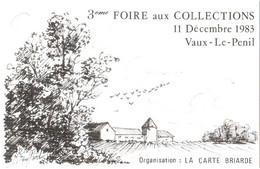 CPM 77 Vaux-le-Pénil, Près Melun - 15 Décembre 1983, 3e Foire Aux Collections TBE La Carte Briarde, Ill. Michel BOUFFARD - Autres Communes