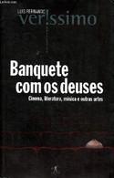 Banquete Com Os Deuses Cinema Literatura Musica E Outras Artes - Verissimo Luis Fernando - 2003 - Cultural