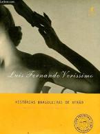 Historias Brasileiras De Verao As Melhores Cronicas Da Vida Intima - Fernando Verissimo Luis - 1999 - Cultural
