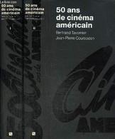 50 Ans De Cinéma Américain, Tomes I Et II - Tavernier Bertrand, Coursodon Jean-Pierre - 1911 - Cinema/ Televisione