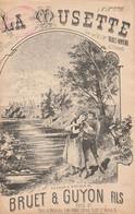 (MAI) La Musette , BRUET-RIVIERE , Paroles Et Musique BRUET & GUYON - Partitions Musicales Anciennes