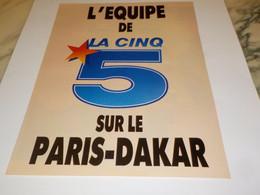 ANCIENNE PUBLICITE L EQUIPE DE LA CINQ SUR PARIS DAKAR   1988 - Altri