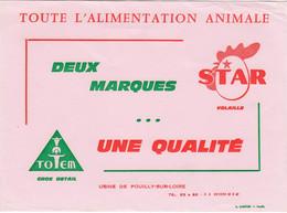 Buvard & Blotter - Alimentation Animale - Star Volaille - Totem Gros Bétail - Usine De Pouilly-sur-Loire. - Non Classés