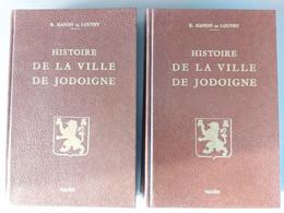 Histoire De La Ville De Jodoigne En Deux Volumes - Belgio