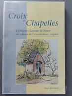 Croix Et Chapelles A Ottignie-Louvain-la-Neuve - Belgio