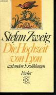 Die Hochzeit Von Lyon Und Andere Erzählungen - 780 - 2281 - Stefan Zweig - 1983 - Unclassified