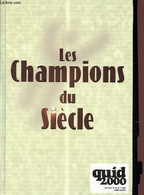 Les Champions Du Siècle - Quid 2000 - Frémy Dominique Et Michèle - 1999 - Autres