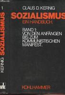 Sozialismus - Ein Handbuch - Band 1 Von Den Anfängen Bis Zum Kommunistische Manifest - Kernig Claus D. - 1979 - Other
