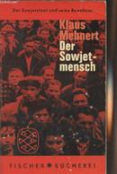 Der Sowjetmensch - Versuch Eines Porträts Nach Dreizehn Reisen In Die Sowjetunion, 1929-1959 - Der Sowjetstaat Und Seine - Other