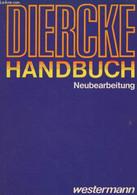 Diercke Handbuch - Karteninterpretationen Lernziele Und Didaktische Hinweise Literatur Für Die Ausgaben - Collectif - 19 - Other