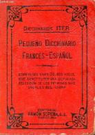 Diccionarios Iter Pequeno Diccionario Francés-espanol - Comprende Unas 30 000 Voces Que Constituyen Una Depurada Selecci - Cultural
